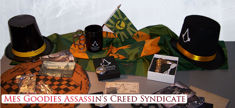 Mes Goodies Assassin's Creed Syndicate